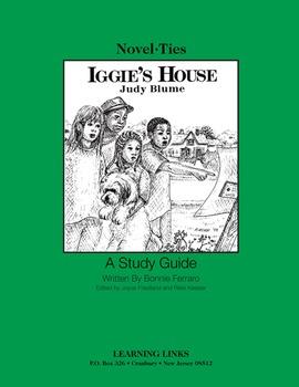 Iggie's House - Novel-Ties Study Guide