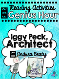 Iggy Peck, Architect - Genius Hour Reading Activity