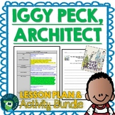 Iggy Peck Architect by Andrea Beaty Lesson Plan and Activities