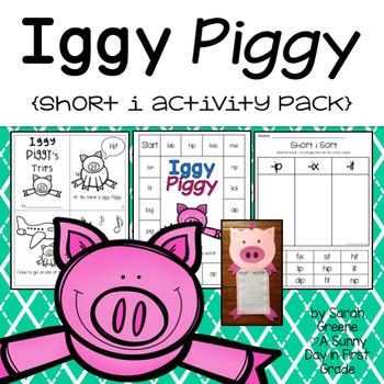 Iggy Piggy {short i activity pack!}
