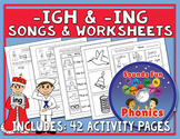 Igh & Ing Worksheets and Songs Bundle   -ing, -igh Words  