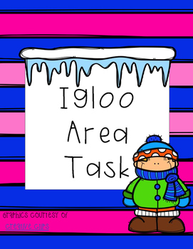 Igloo Area Task
