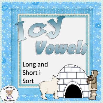 Phonics-Vowels - Icy Vowels (Long & Short i)