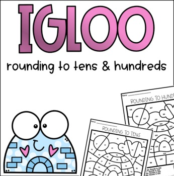 Igloo Rounding Tens and Hundreds Coloring
