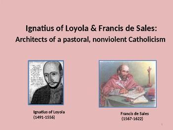 Ignatius of Loyola and Francis de Sales: Architects of Nonviolent Catholicism