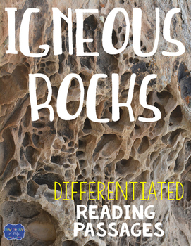 Igneous Rocks Differentiated Reading Passages & Questions