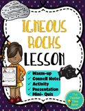 Igneous Rocks Lesson (Presentation, notes, and activity)- Rock Unit