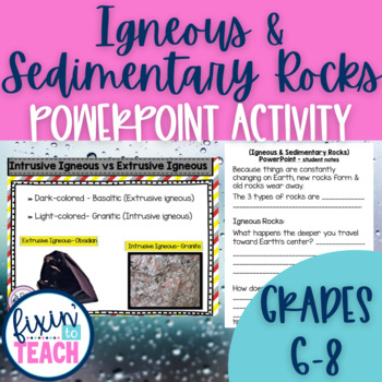 Igneous and Sedimentary Rocks- PPT + Notes + Test {Editable}
