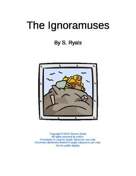 Ignoramuses Elementary Script Environmental Science Play Readers Theater
