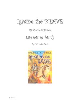 Igraine the Brave Unit of Study