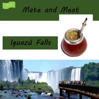 Iguazú Falls / Mate and meat; 2 units about the Southern C