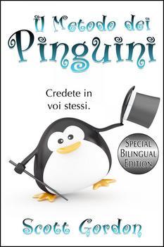 Il Metodo dei Pinguini (Italian Edition)
