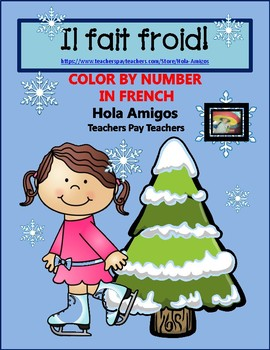 WINTER FRENCH color by number activities -Il fait froid!