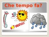 Il meteo Weather in Italian activities  Che tempo fa?