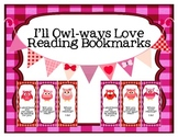 I'll Owl-ways Love Reading Valentine Bookmarks