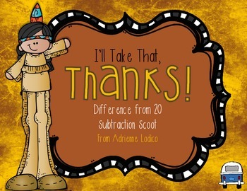 I'll Take That, Thanks! Thanksgiving Subtraction Scoot ~ Differences from 20