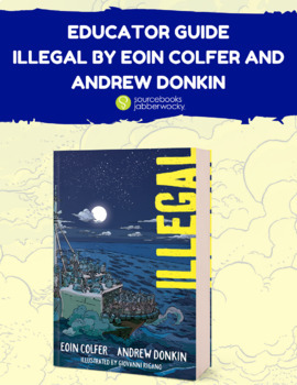 Illegal by Eoin Colfer and Andrew Donkin: Educator Guide