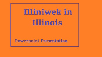 Illiniwek in Illinois