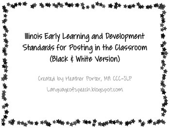 Illinois Early Learning and Development Standards for Posting in the Classroom