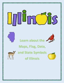 Illinois Geography Maps, Flag, and Data Analysis Assessment
