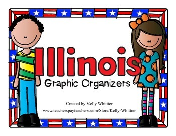 Illinois Graphic Organizers (Perfect for KWL charts and geography!)