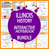 Illinois History State Study Interactive Notebook Bundle – 11 Lessons!