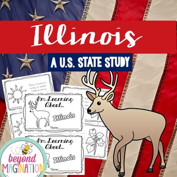 Illinois   State Study   56 Pages for Differentiated Learn