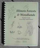 Illinois Prairie State Nature Guide Series: Forest and Woodlands Habitat