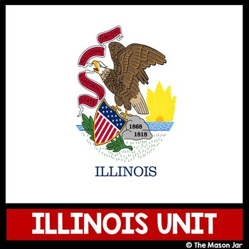 Illinois Social Studies Unit - (No Prep)