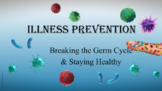 Illness Disease Prevention Hygiene Lesson PBIS Character Ed w 12 videos