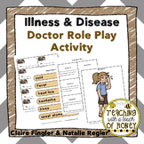 Healthy Habits: Illness and Disease Doctor Role Play Activity