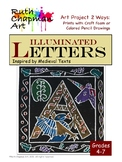 Illuminated Letters Inspired by Medieval Texts: Art Lesson