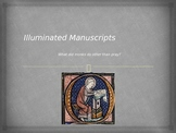 Illuminated Manuscripts Power Point