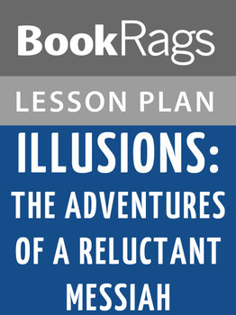 Illusions: The Adventures of a Reluctant Messiah Lesson Plans