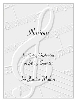 Illusions for string orchestra or string quartet