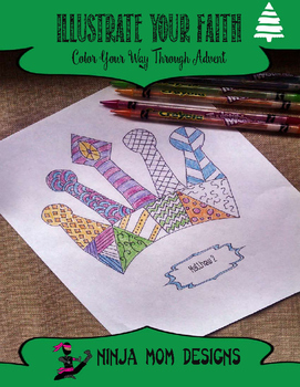 Illustrate Your Faith through Advent- A Coloring Book for All Ages- No Prep