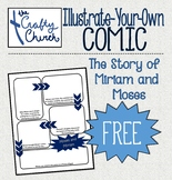Illustrate-Your-Own Comic: Moses and Miriam