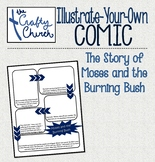 Illustrate-Your-Own Comic: Moses and the Burning Bush