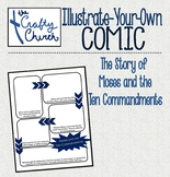 Illustrate-Your-Own Comic: Moses and the Ten Commandments
