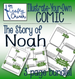 Illustrate-Your-Own Comic: Noah's Ark BUNDLE (includes 3 comic pages!)