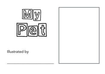 Illustrate a Story - My Pet