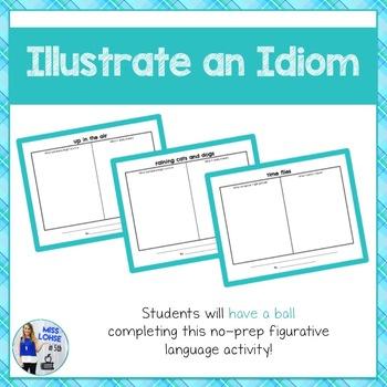 Illustrate an Idiom