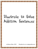 Illustrate to Solve Addition Sentences