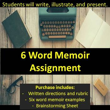 Illustrated 6 Word Memoir Assignment - Write and present!