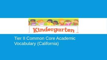 Illustrated California Common Core Tier II Academic Vocabulary (Kindergarten)