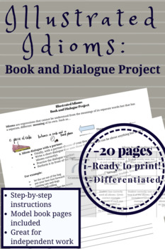 FREEBIE! Illustrated Idioms Book and Dialogue Project