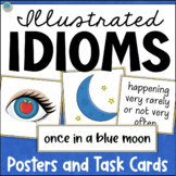 Idioms with Pictures Activities Task Cards and Posters - Figurative Language