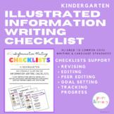 Kindergarten Illustrated Information Writing Checklists