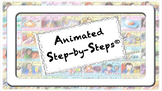 Illustrated Listing of Animated Step-by-Steps®