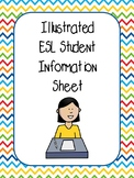 Illustrated Student Information Sheet (ESL)